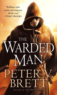 Warded Man: Book One of The Demon Cycle (e-bok)
