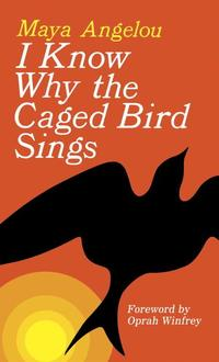 I Know Why the Caged Bird Sings (pocket)