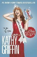 Official Book Club Selection: A Memoir According to Kathy Griffin (h�ftad)