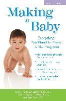 Making a Baby: Everything You Need to Know to Get Pregnant (inbunden)