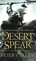 Desert Spear: Book Two of The Demon Cycle