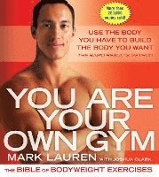 You are Your Own Gym (h�ftad)