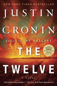 Twelve (Book Two of The Passage Trilogy) (inbunden)