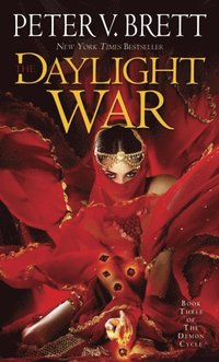 Daylight War: Book Three of The Demon Cycle (e-bok)