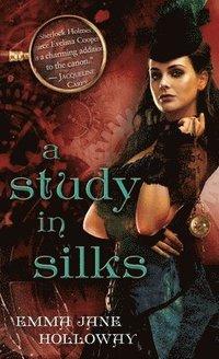 A Study in Silks (pocket)