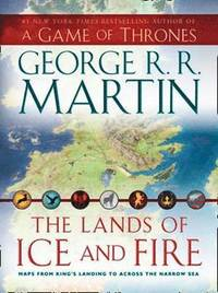 The Lands of Ice and Fire (inbunden)