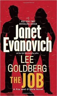 The Job: A Fox and O'Hare Novel (pocket)