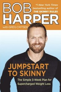 Jumpstart To Skinny (inbunden)