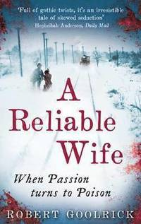 A Reliable Wife (inbunden)