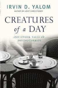 Creatures of a Day (h�ftad)