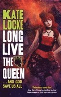 Long Live the Queen (h�ftad)