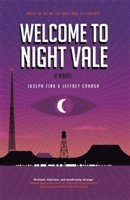 Welcome To Night Vale: A Novel (h�ftad)