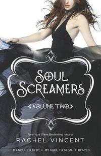 Soul Screamers, Volume Two: My Soul to Keep\My Soul to Steal\Reaper (h�ftad)
