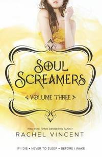 Soul Screamers, Volume 3 (h�ftad)