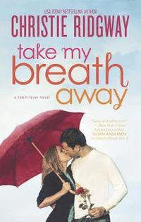 Take My Breath Away (h�ftad)