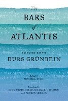 The Bars of Atlantis (inbunden)