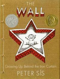 The Wall: Growing Up Behind the Iron Curtain (inbunden)