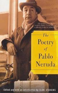 The Poetry of Pablo Neruda (h�ftad)