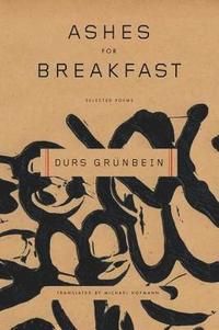 Ashes for Breakfast: Selected Poems (inbunden)