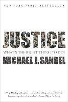 Justice: What's the Right Thing to Do? (inbunden)