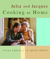 Julia and Jacques Cooking at Home (h�ftad)