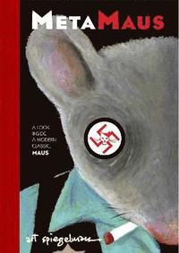 Metamaus: A Look Inside a Modern Classic, Maus [With CDROM] (h�ftad)