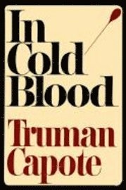 In Cold Blood (inbunden)