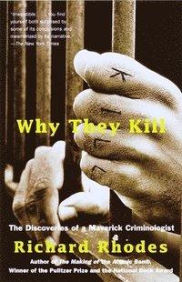 Why They Kill (inbunden)