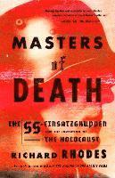 Masters of Death: The SS-Einsatzgruppen and the Invention of the Holocaust (inbunden)