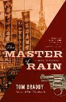 The Master of Rain (inbunden)
