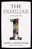 The Familiar, Volume 1: One Rainy Day in May (h�ftad)