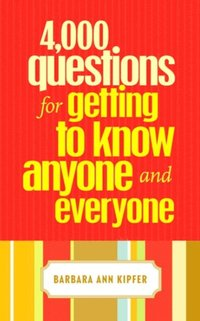 4,000 Questions for Getting to Know Anyone and Everyone (e-bok)