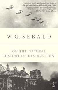 On the Natural History of Destruction (h�ftad)