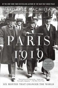 Paris 1919: Six Months That Changed the World (h�ftad)