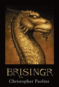 Brisingr: Or, the Seven Promises of Eragon Shadeslayer and Saphira Bjartskular (h�ftad)