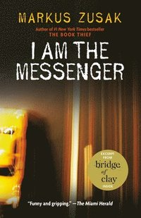 I Am The Messenger (inbunden)