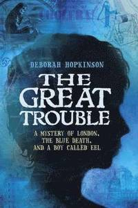 The Great Trouble (inbunden)