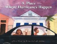 A Place Where Hurricanes Happen (inbunden)