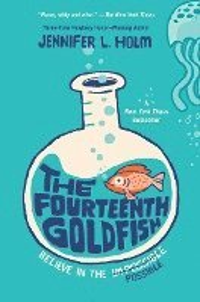 The Fourteenth Goldfish (inbunden)