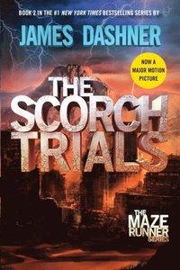 Scorch Trials (Maze Runner, Book Two) (e-bok)