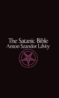 The Satanic Bible (h�ftad)