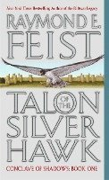 Talon of the Silver Hawk: Conclave of Shadows: Book One (kartonnage)