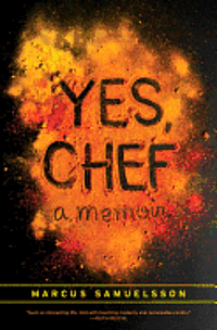 Yes, Chef: A Memoir (inbunden)