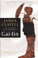 Gai-Jin: The Epic Novel of the Birth of Modern Japan (h�ftad)
