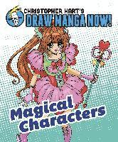 Christopher Hart's Draw Manga Now! Magical Characters (h�ftad)