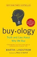 Buyology: Truth and Lies about Why We Buy (inbunden)