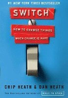 Switch: How to Change Things When Change Is Hard (h�ftad)