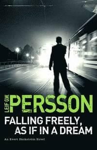 Falling Freely, as If in a Dream (inbunden)