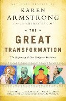 The Great Transformation: The Beginning of Our Religious Traditions (pocket)