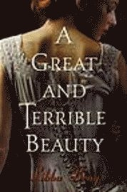A Great and Terrible Beauty (inbunden)